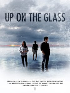 Film poster of Up on the Glass, a film by Kevin Del Principe