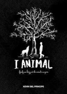 Book cover of I Animal, by Kevin Del Principe